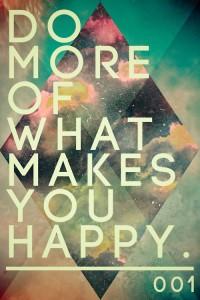 Csinálj olyasmit, ami boldoggá tesz! Forrás: abduzeedo.com